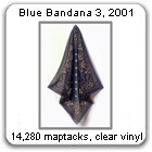 Blue Bandana 3, 2001, by Devorah Sperber