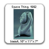 Space Thing, basalt, 1992